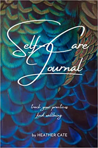 Self-Care Journal Heather Cate Peacock & Paisley spiritual coach for the creative soul