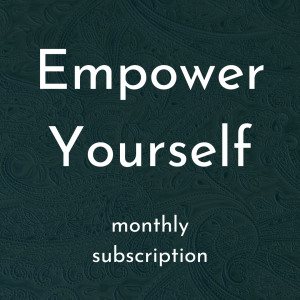 Empower Yourself monthly subscription to coaching and course with Heather Cate of Peacock & Paisley